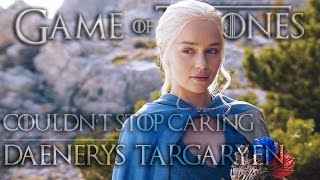 Fandom: Game of Thrones Character: Daenerys Targaryen Song: The Spiritual Machines - Couldn't Stop Caring Edited by Alex Rex for Danov Art.: ...