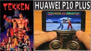Software: Tekken 2Hardware: Huawei P10 Plus and  Samsung GamePadEmulator: FPse PS1 emulator