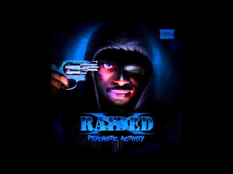 X-Raided - Grown Ass Man feat Gangsta Reese & No Face