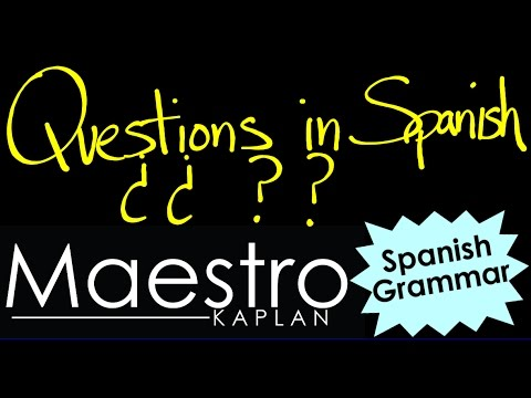 Forming Questions In Spanish: Interrogatives, Yes-no, Tags