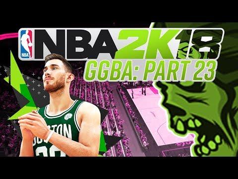 NBA 2K18 'GGBA' Fantasy League - CLOSE - Part 23 (CUSTOM myLEAGUE)