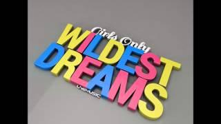 Girls Only - Wildest Dreams (Jumpin Jaxx Remix Edit)