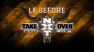 Nonton Le Before de NXT Takeover: San Antonio Film Subtitle Indonesia Streaming Movie Download