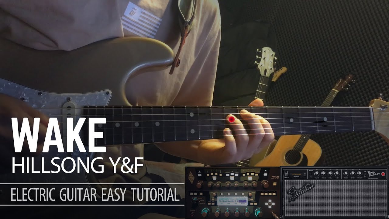 Wake – Hillsong Young & Free – Electric Guitar Easy Tutorial