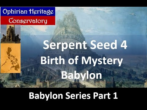 BABYLON SERIES 1: Birth of Mystery Babylon (Serpent Seed 4)
