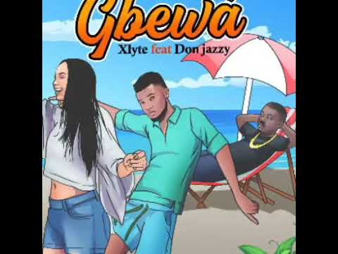 X-LYTE - Gbewa feat Don Jazzy (Official Audio)