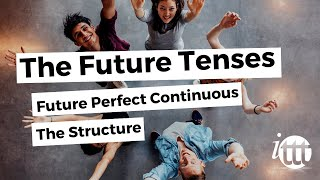 English Grammar - Future Perfect Continuous - Structure