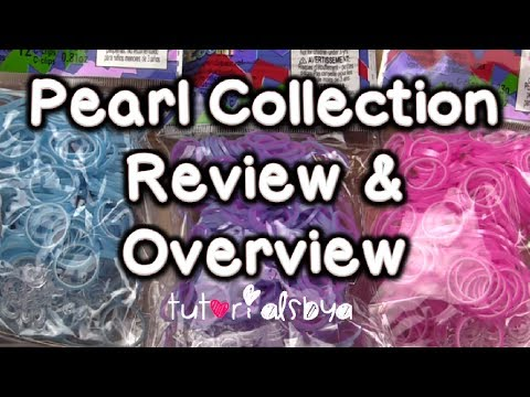 New Pearl Collection RainbowLoom.com Bands Review / Overview Video