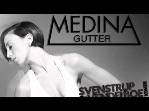 Medina - Gutter (Svenstrup & Vendelboe Remix) (видео)