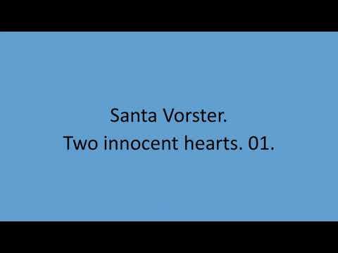 Santa Vorster - Two innocent hearts. 01.