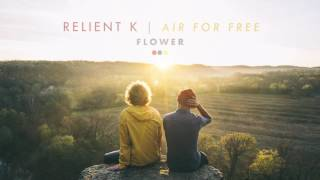 Relient K | Flower (Official Audio Stream)
