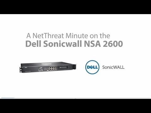 Dell SonicWALL NSA 2600 - Quick Review - NetThreat Minute