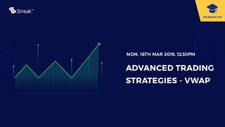Advanced trading strategies on Streak with VWAP