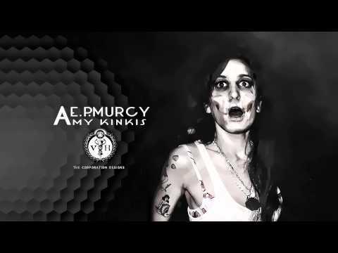 "E.P.Murcy – ""Amy Kinkis"" [Single]"