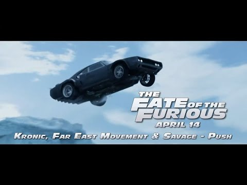 Kronic, Far East Movement & Savage - Push (from The Fate of the Furious) [1080p HD]