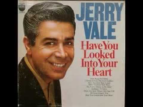 Tekst piosenki Jerry Vale - Have You Looked Into Your Heart po polsku