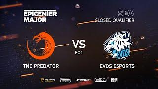 EVOS Esports vs TNC Predator, EPICENTER Major 2019 SA Closed Quals , bo1 [Mortalles]