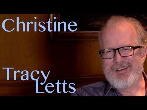 DP/30: Christine, Tracy Letts