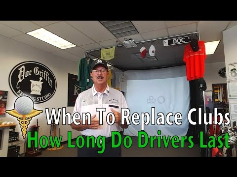 How Long To Use a Driver - When to Replace Golf Clubs