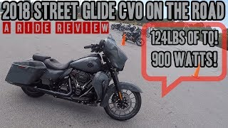1. 2018 Street Glide CVO Detailed Ride Review!