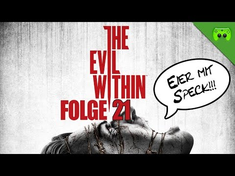 THE EVIL WITHIN # 21 - Geteilter Geist «» Let's Play The Evil Within | Full HD