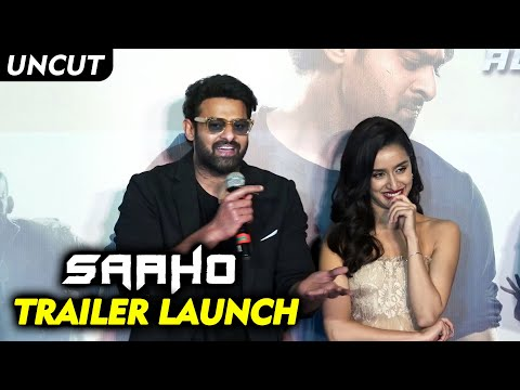 SAAHO Trailer Launch | Full Event | Prabhas | Shraddha Kapoor