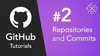 Git and GitHub Tutorials #2 - Creating Repositories and Commits