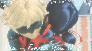 Sia- Freeze you out | Miraculous Ladybug MV Video
