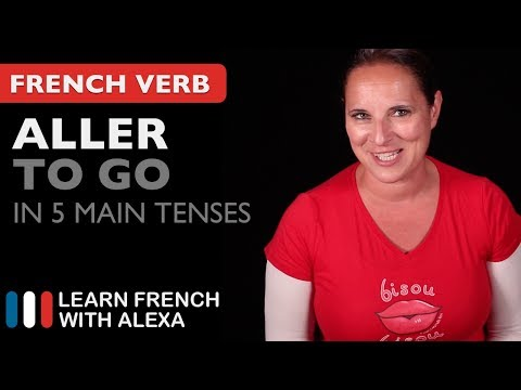 Aller (to go) in 5 Main French Tenses