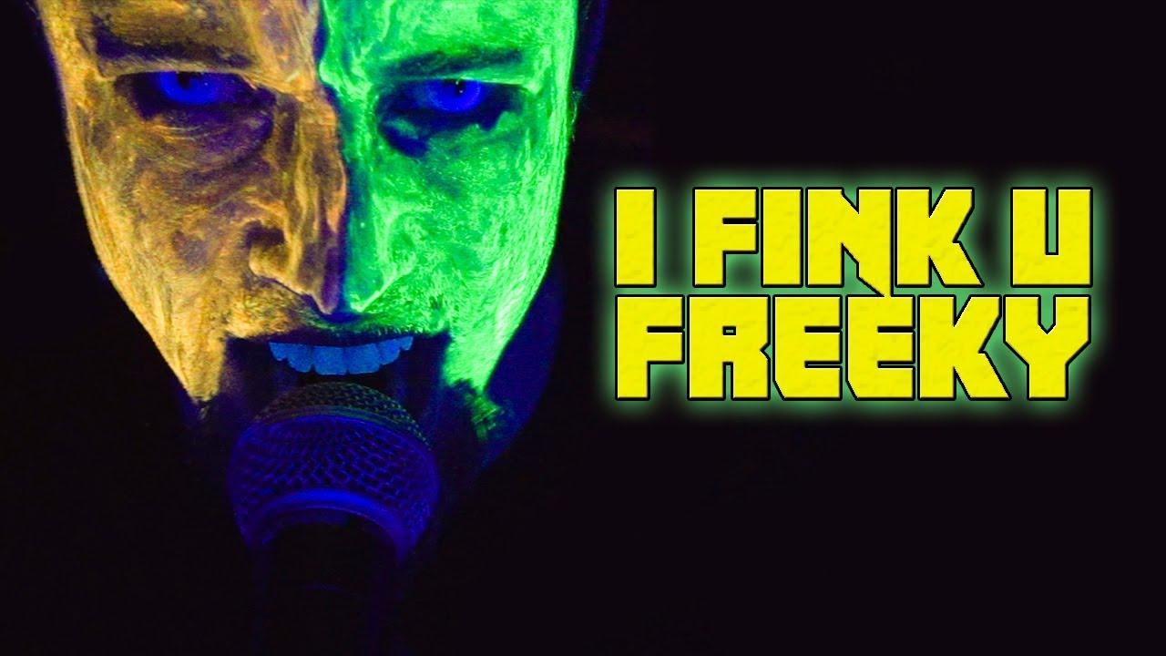Frogleap I Fink U Freaky Video