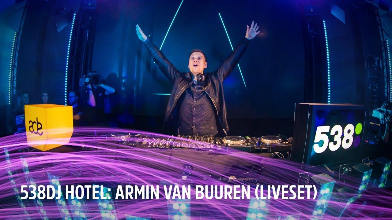 Armin van Buuren - Live @ 538DJ Hotel 2016