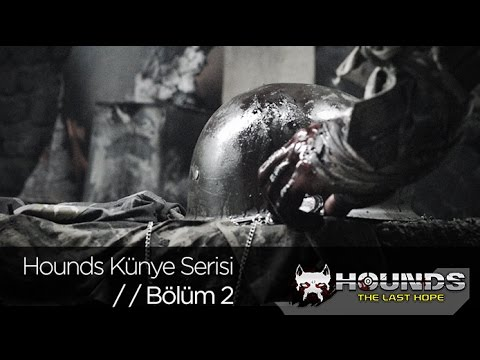 Hounds: The Last Hope Künye Serisi Bölüm 2