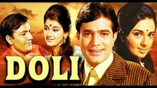Video Doli | डोली | 1969 full movie Rajesh khanna, Babita, Prem chopra, Nazima Old is Gold MP3, 3GP, MP4, WEBM, AVI, FLV Juli 2019