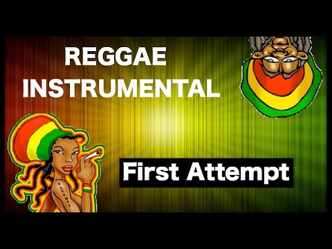 CLASSICAL REGGAE INSTRUMENTAL (MY FIRST ATTEMPT AT A REGGAE BEAT)