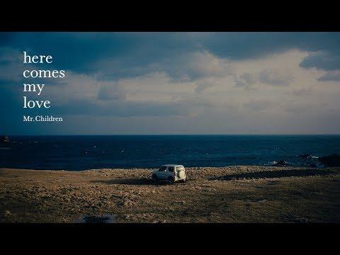 Mr.Children 「here comes my love」Music Short Film