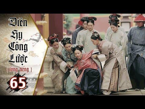 Diên Hy Công Lược - Tập 65 (Lồng Tiếng) | Phim Bộ Trung Quốc Hay Nhất 2018 (17H, thứ 2-6 trên HTV7) - Thời lượng: 40 phút.