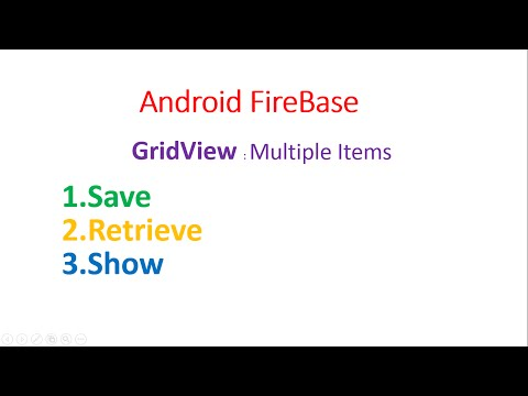 Android Firebase : GridView Multiple Fields