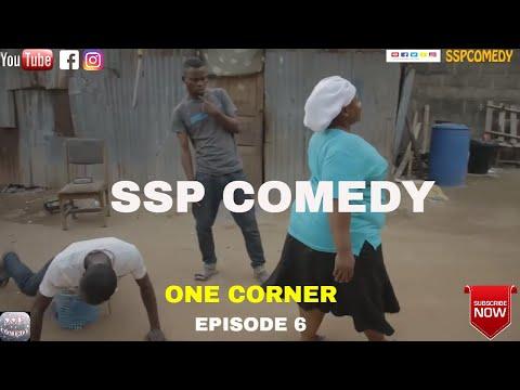 ONE CORNER (SSP COMEDY) (Episode 6)