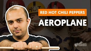AEROPLANE - Red Hot Chili Peppers (aula de bateria)