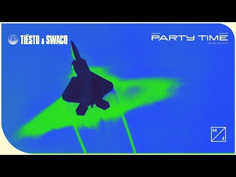 Tiësto & SWACQ - Party Time