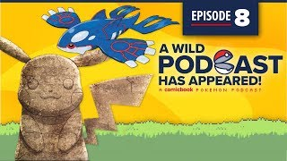 A WILD PODCAST HAS APPEARED: Episode 8 - A Comicbook.com Pokemon Podcast by Comicbook.com
