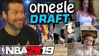 NBA 2K19 Omegle Draft