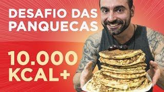 Desafio brutal das panquecas!! (10.000kcal+)