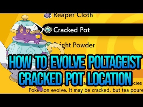 How To Evolve Poltageist & Cracked Pot Location - Pokemon Sword and Shield (Guide)