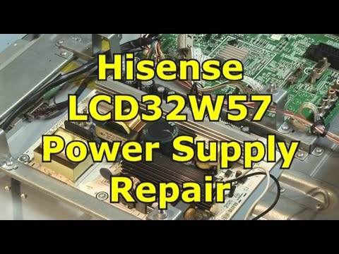 Hisense LCD32W57 Power Supply Repair
