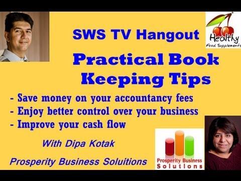 Practical Bookkeeping  Nishit Kotak interviews Dipa Kotak, Prosperity Business Solutions