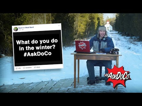 What do you do in the winter? #AskDoCo