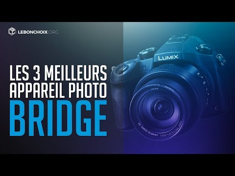 TOP 3 : MEILLEUR APPAREIL PHOTO BRIDGE 2019 ( COMPARATIF & TEST )