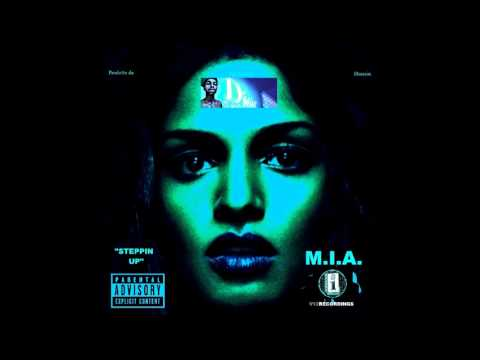 M.I.A.- Steppin Up (Produced by Tek Santoli Hussein)[XL Interscope/V12 Recordings]