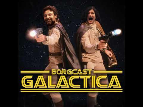 Borgcast Galactica 1.11- Dirty Dingus Magee